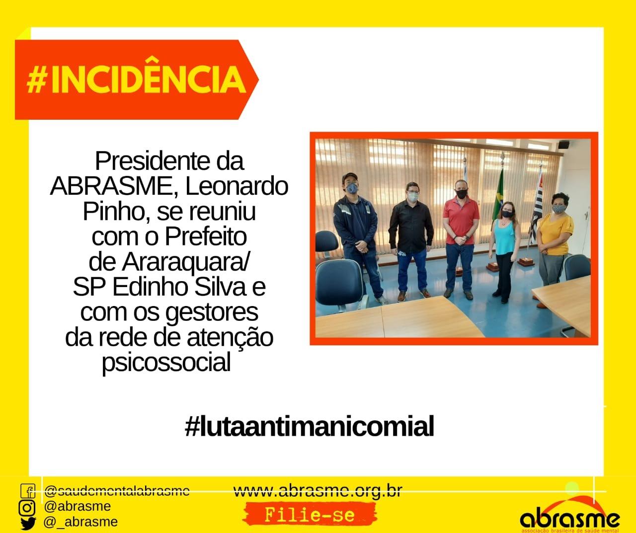 Presidente da ABRASME se reuniu com Prefeito de Araraquara/SP e com gestores da RAPS