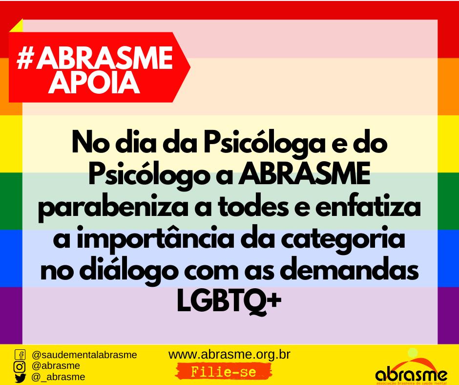 No dia da Psicóloga e do Psicólogo a ABRASME enfatiza a importância da categoria junto a demandas LGBTQ+