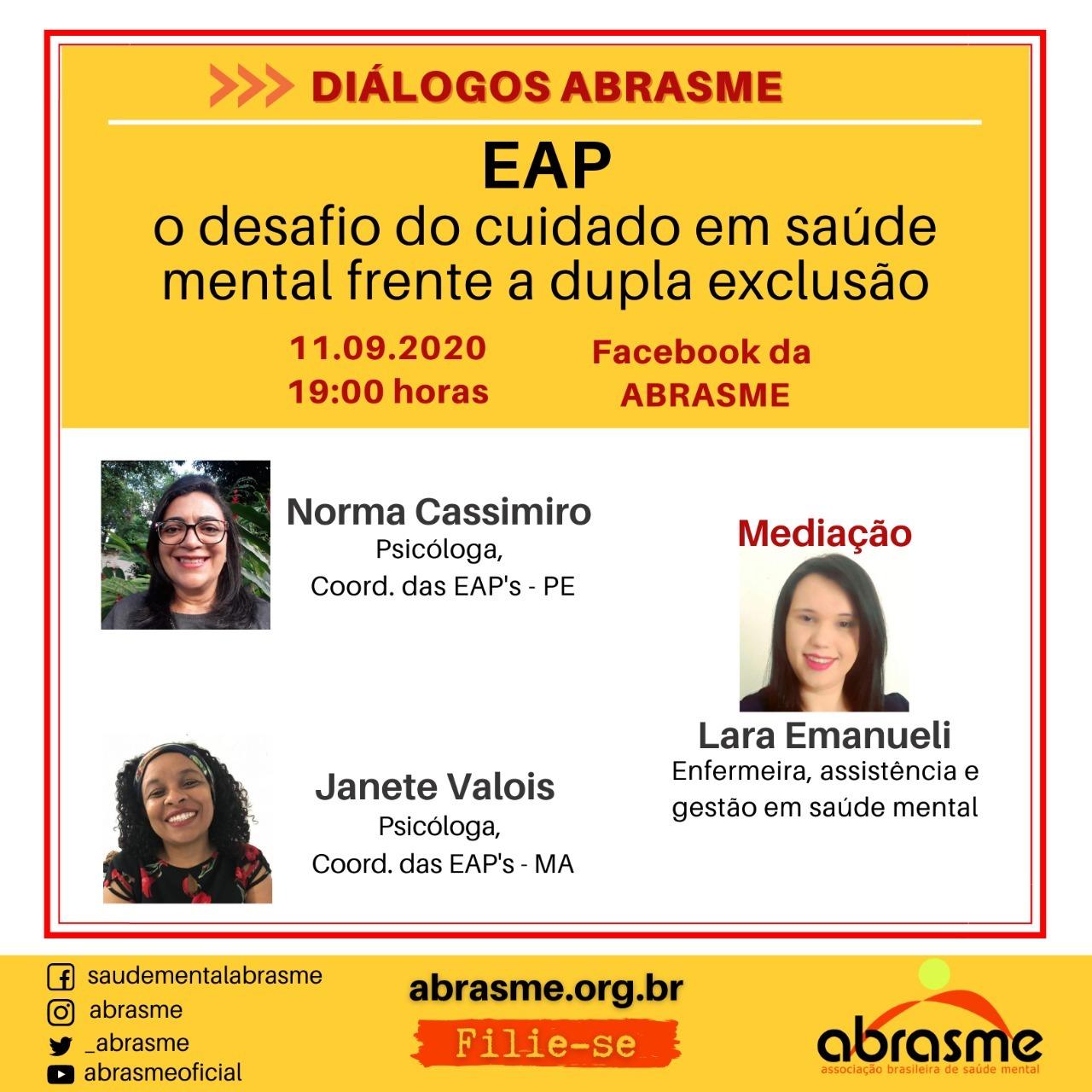 Diálogos ABRASME - EAP: o desafio do cuidado em saúde mental frente a dupla exclusão