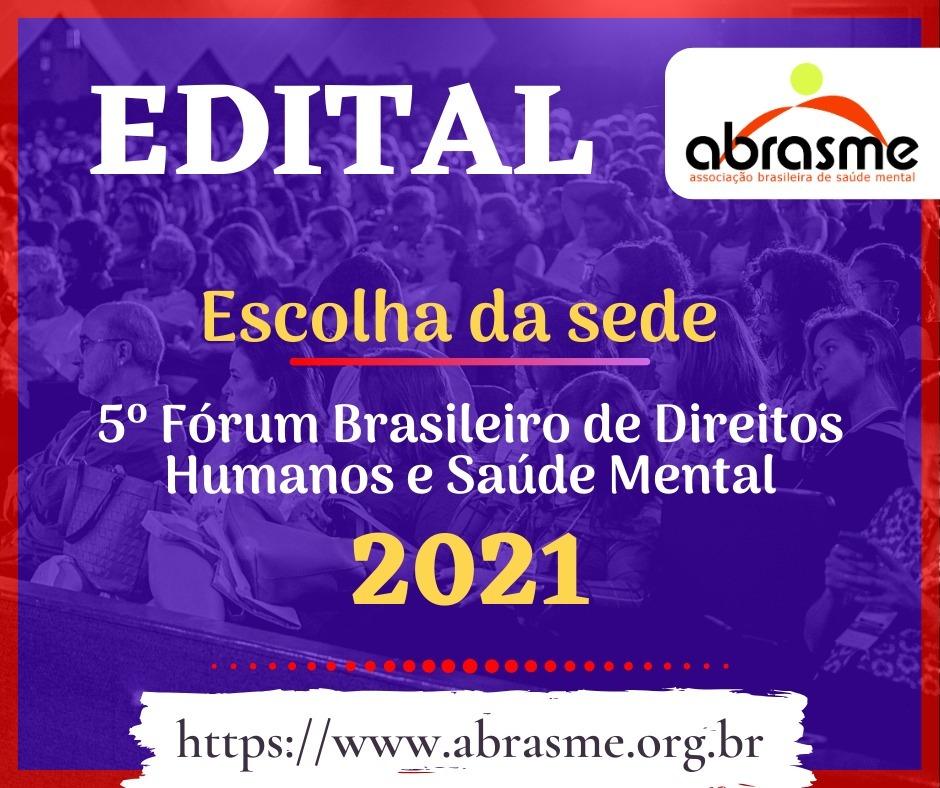Edital para Escolha de Sede do 5º Fórum Brasileiro de Direitos Humanos e Saúde Mental